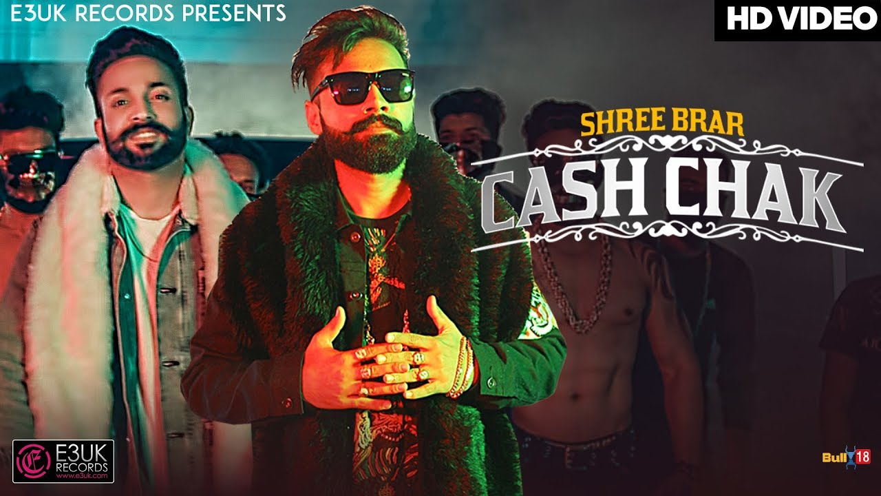Shree Brar ft Dilpreet Dhillon – Cash Chak