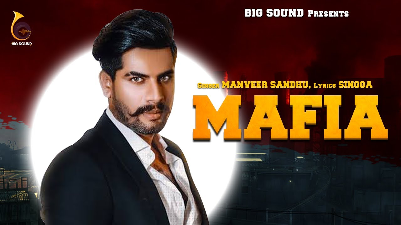 Manveer Sandhu – Mafia
