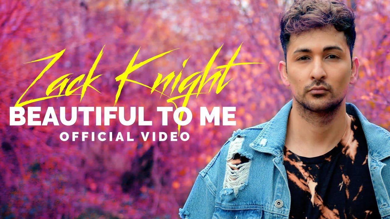 Zack Knight – Beautiful To Me