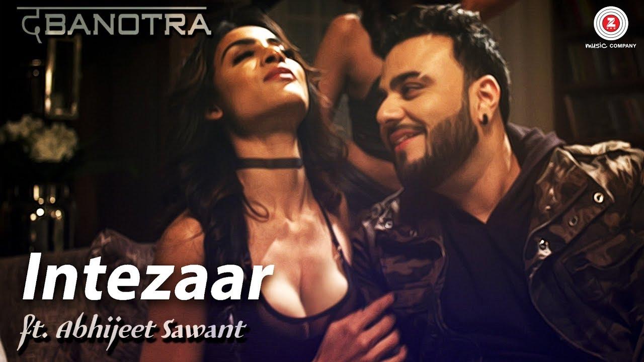 Abhijeet Sawant & Da Banotra – Intezaar