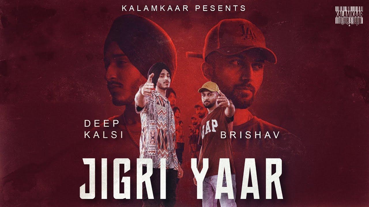 Deep Kalsi ft Brishav – Jigri Yaar