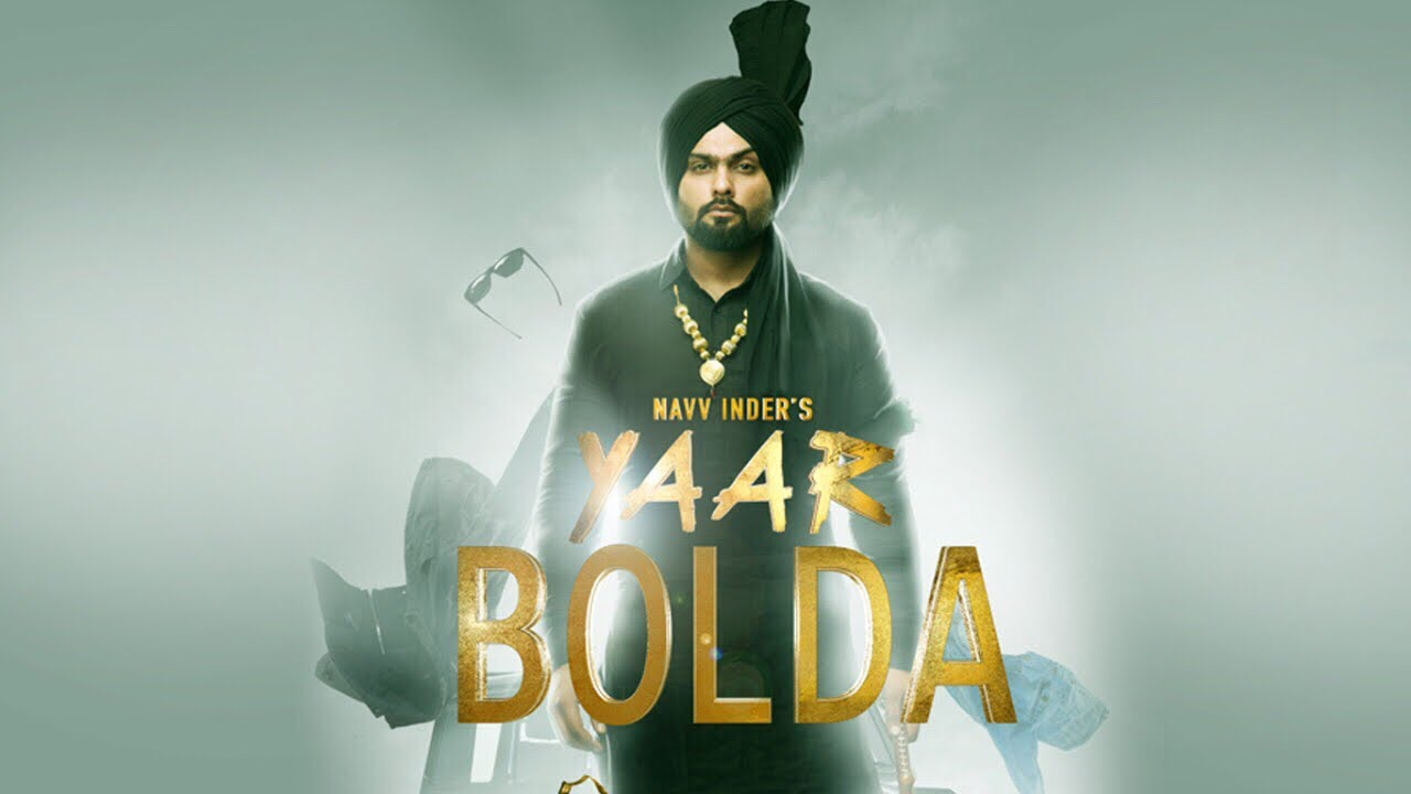 Navv Inder ft Nakulogic – Yaar Bolda