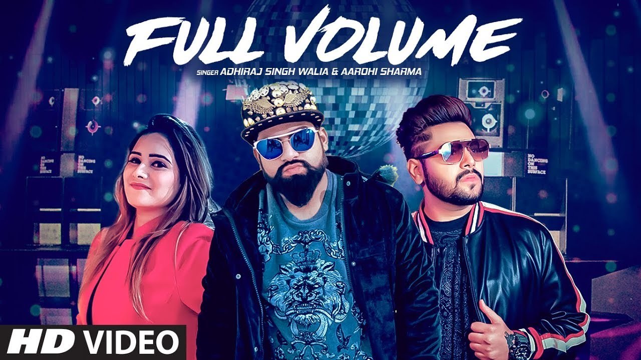 Adhiraj ft Mista Baaz – Full Volume