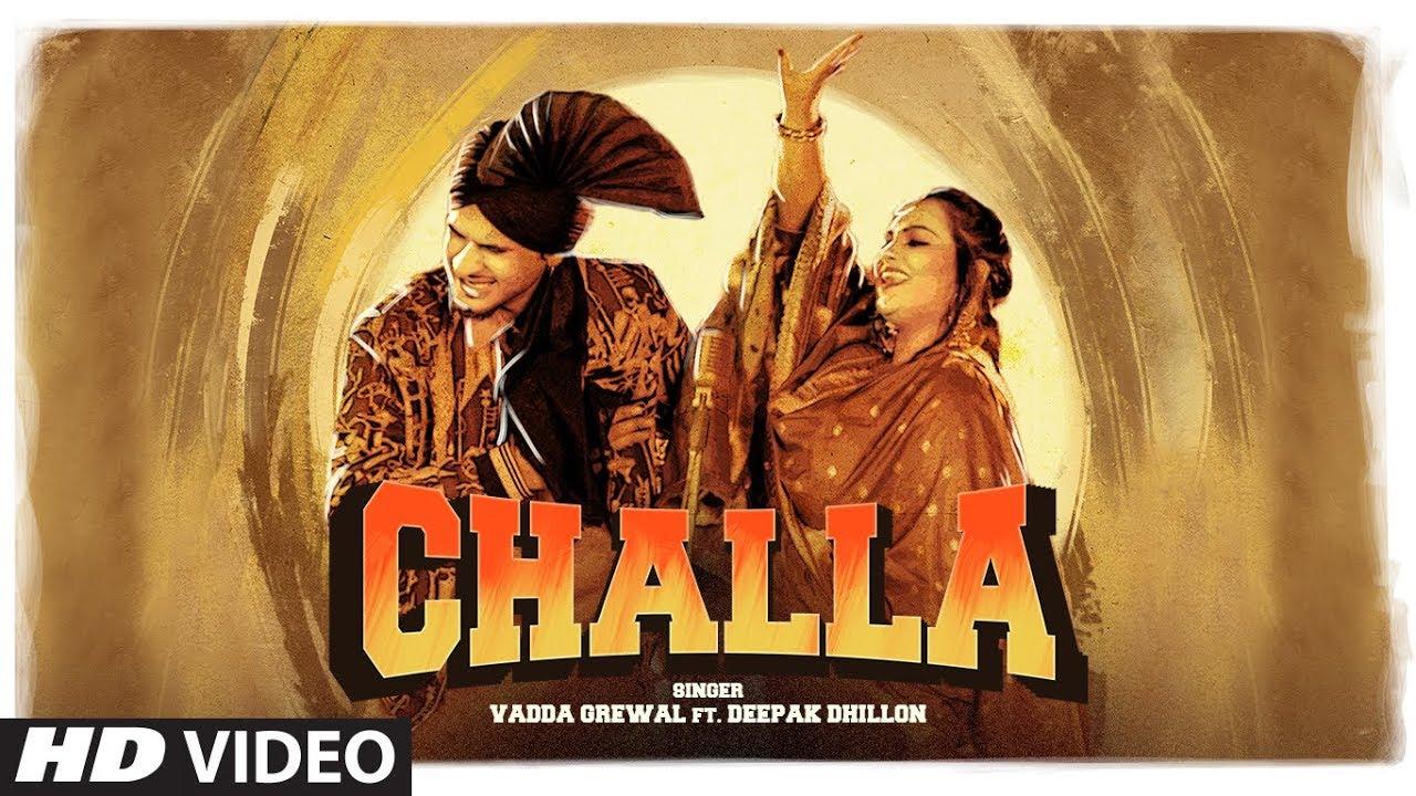 Vadda Grewal ft Deepak Dhillon & Desi Routz – Challa