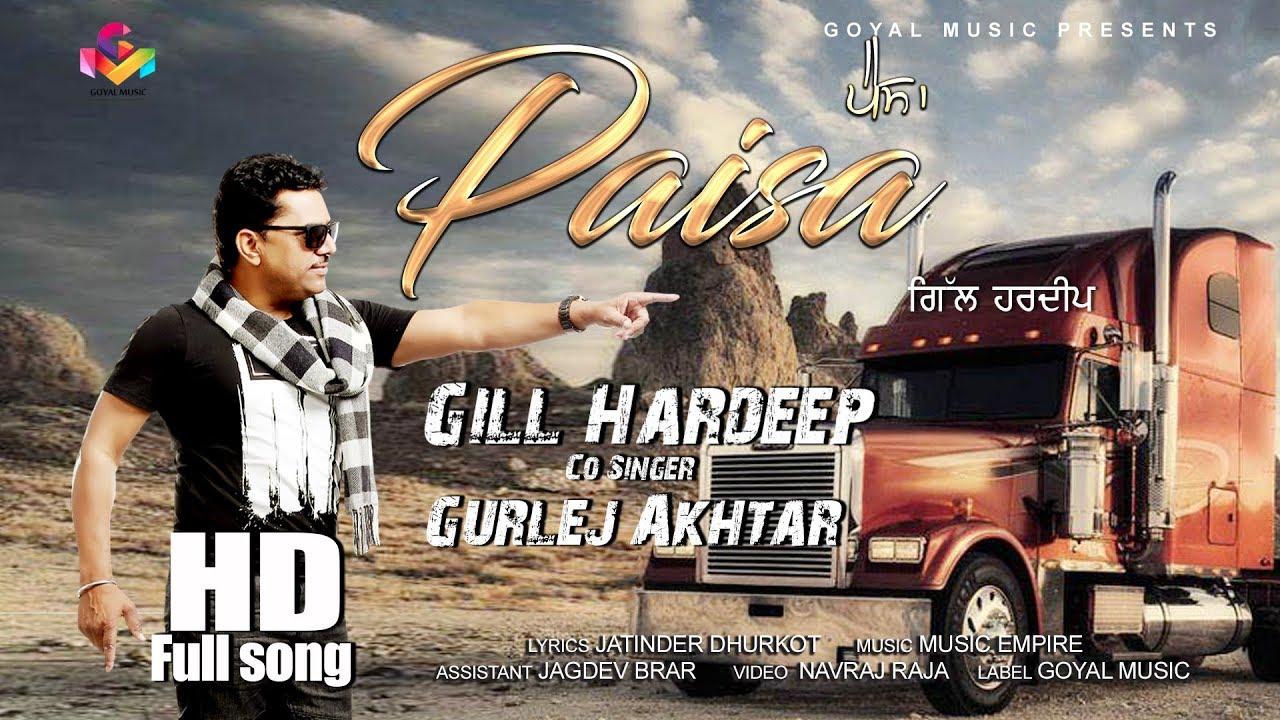Gill Hardeep ft Gurlej Akhtar – Paisa