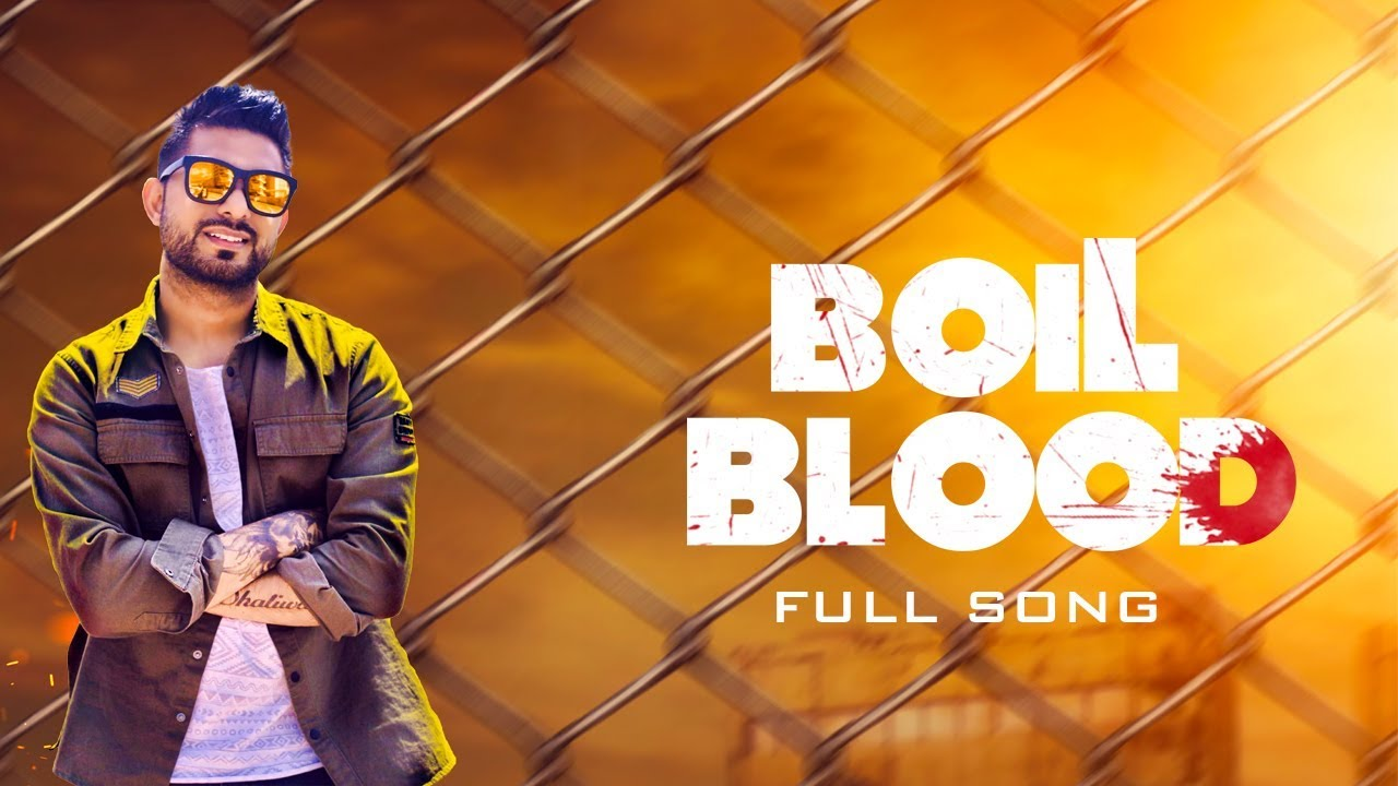 Jagdish Dhaliwal ft MixSingh – Boil Blood