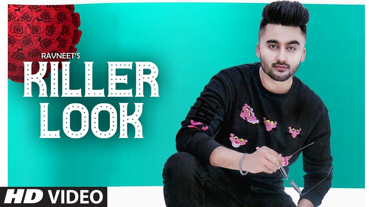 Ravneet ft Jassi X – Killer Look