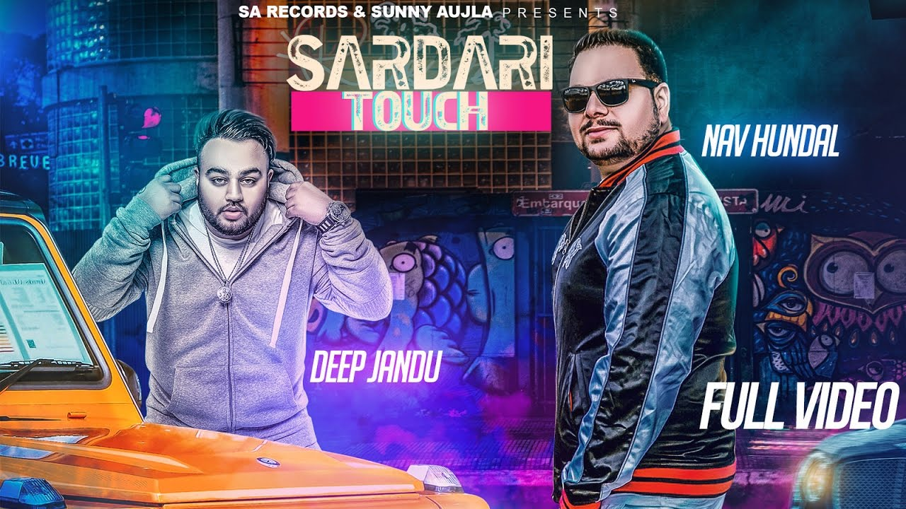 Nav Hundal ft Deep Jandu – Sardari Touch