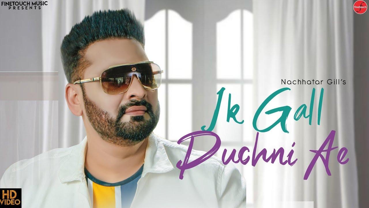 Nachhatar Gill ft V Rakx – Ik Gall Puchni Ae