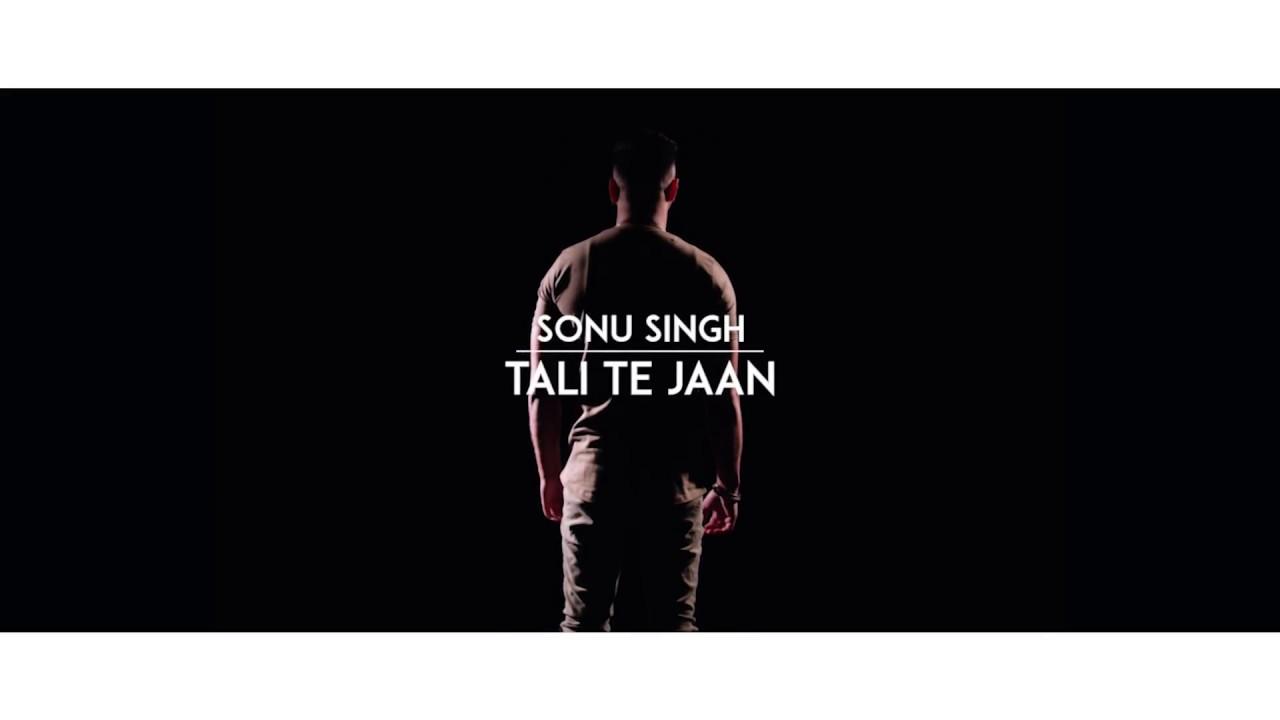 Sonu Singh – Tali Te Jaan