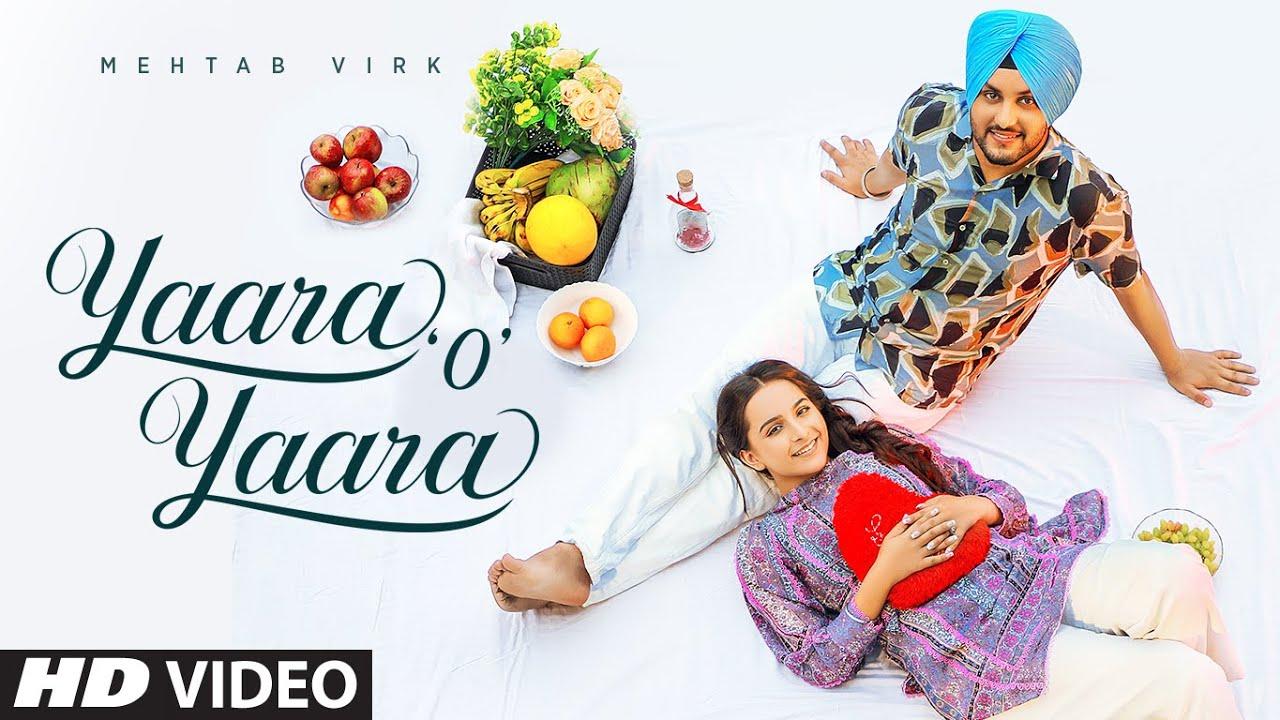 Mehtab Virk ft Desi Routz – Yaara O Yaara
