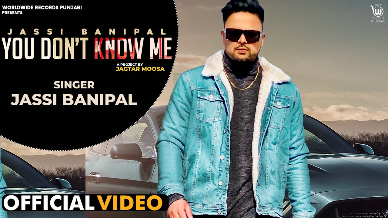 Jassi Benipal ft Tarun Singh – You Don't Know Me