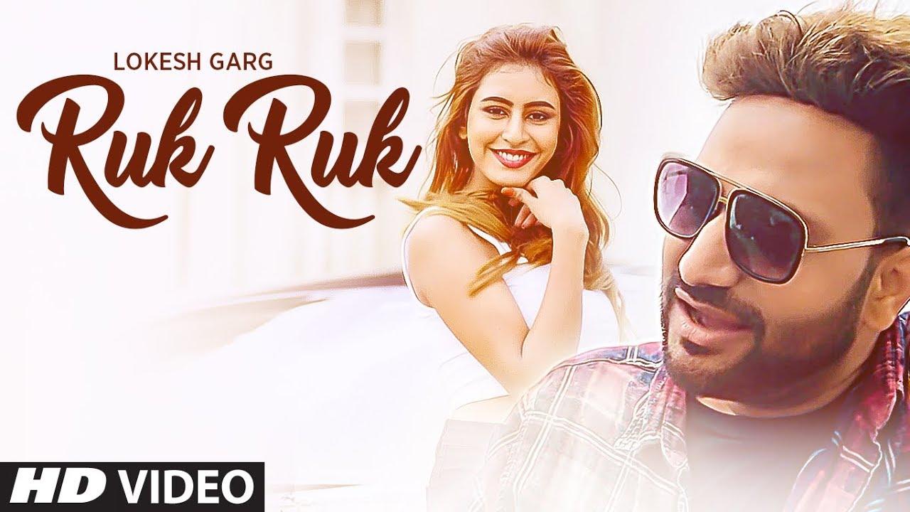 Lokesh Garg ft Surajj – Ruk Ruk