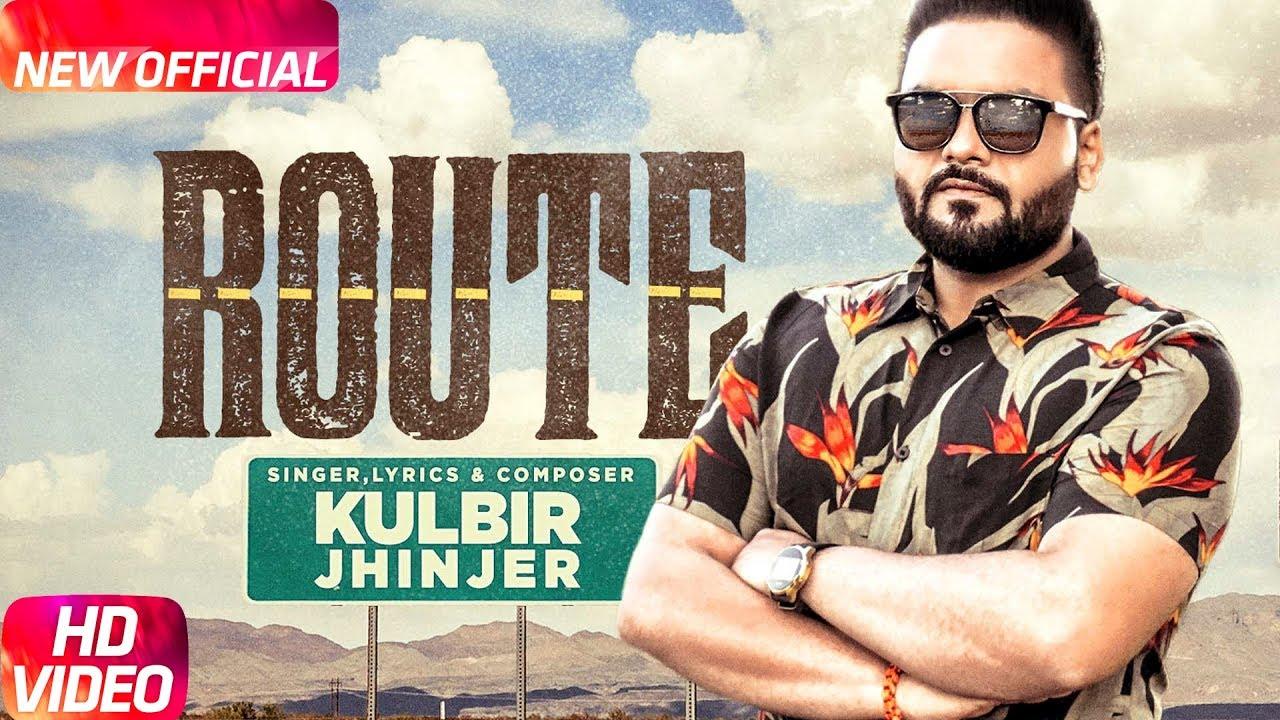 Kulbir Jhinjer ft Deep Jandu – Route
