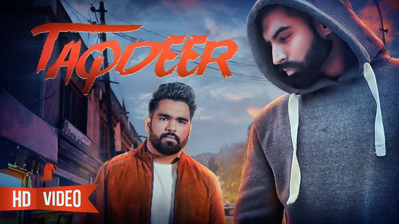 Dilraj Grewal ft Gold Boy – Taqdeer