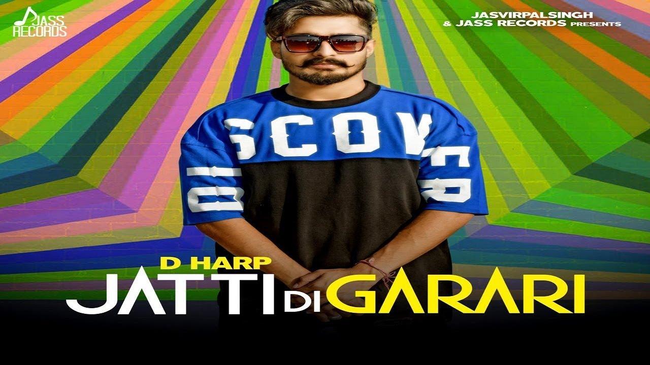Harp ft Arpan Bawa – Jatti Di Garari