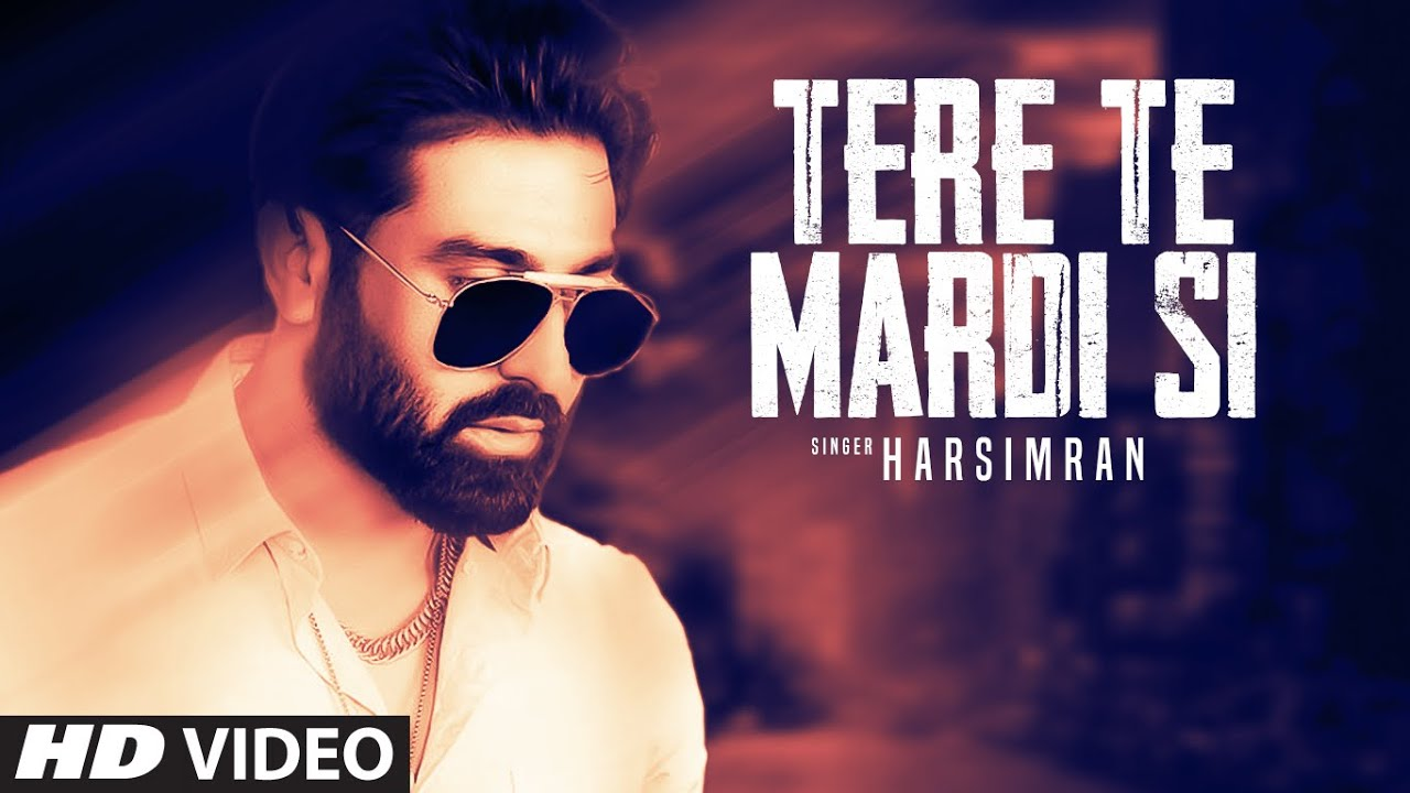 Harsimran ft Gur Sidhu – Tere Te Mardi Si