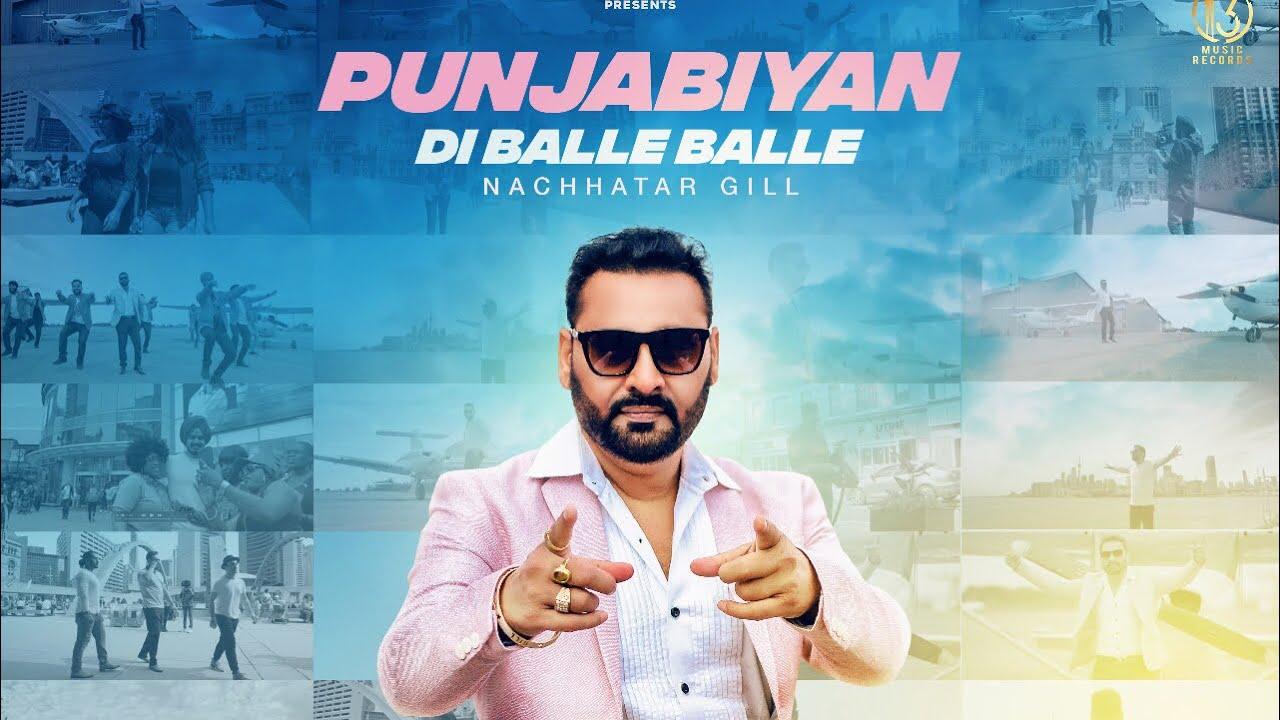 Jay Johal ft Nachhatar Gill – Punjabiyan Di Balle Balle