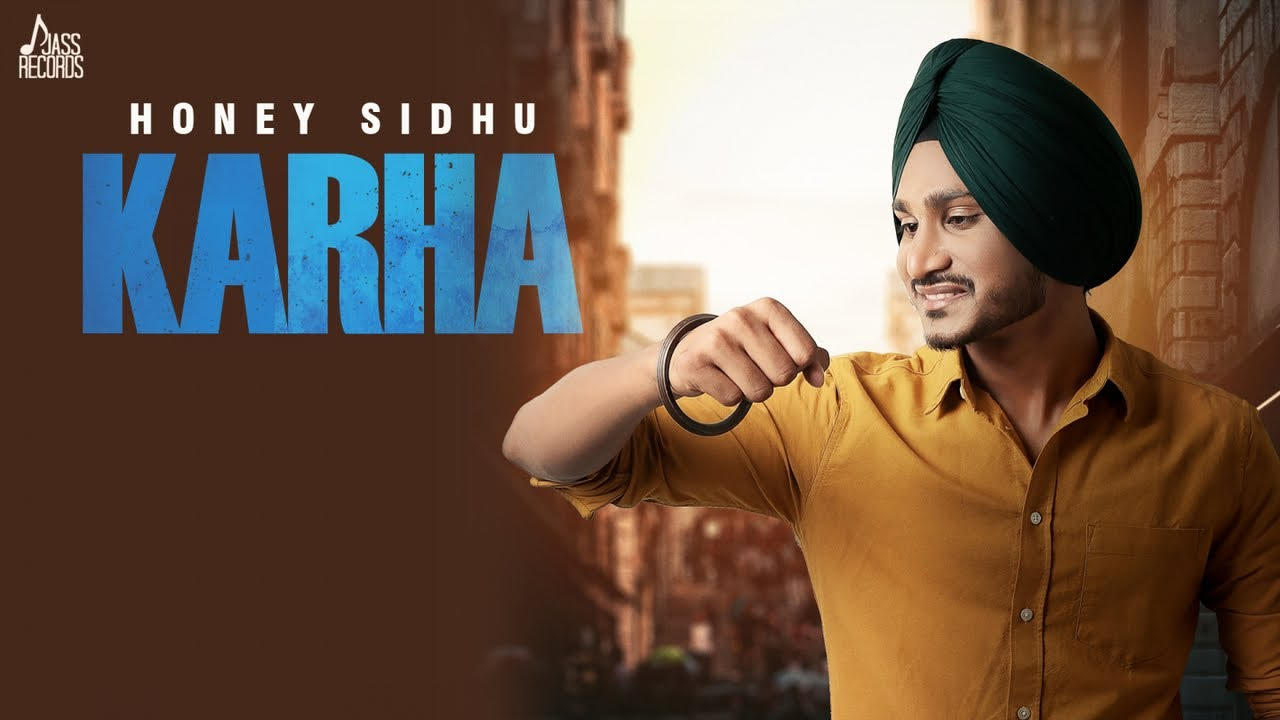 Honey Sidhu ft G Guri – Karha