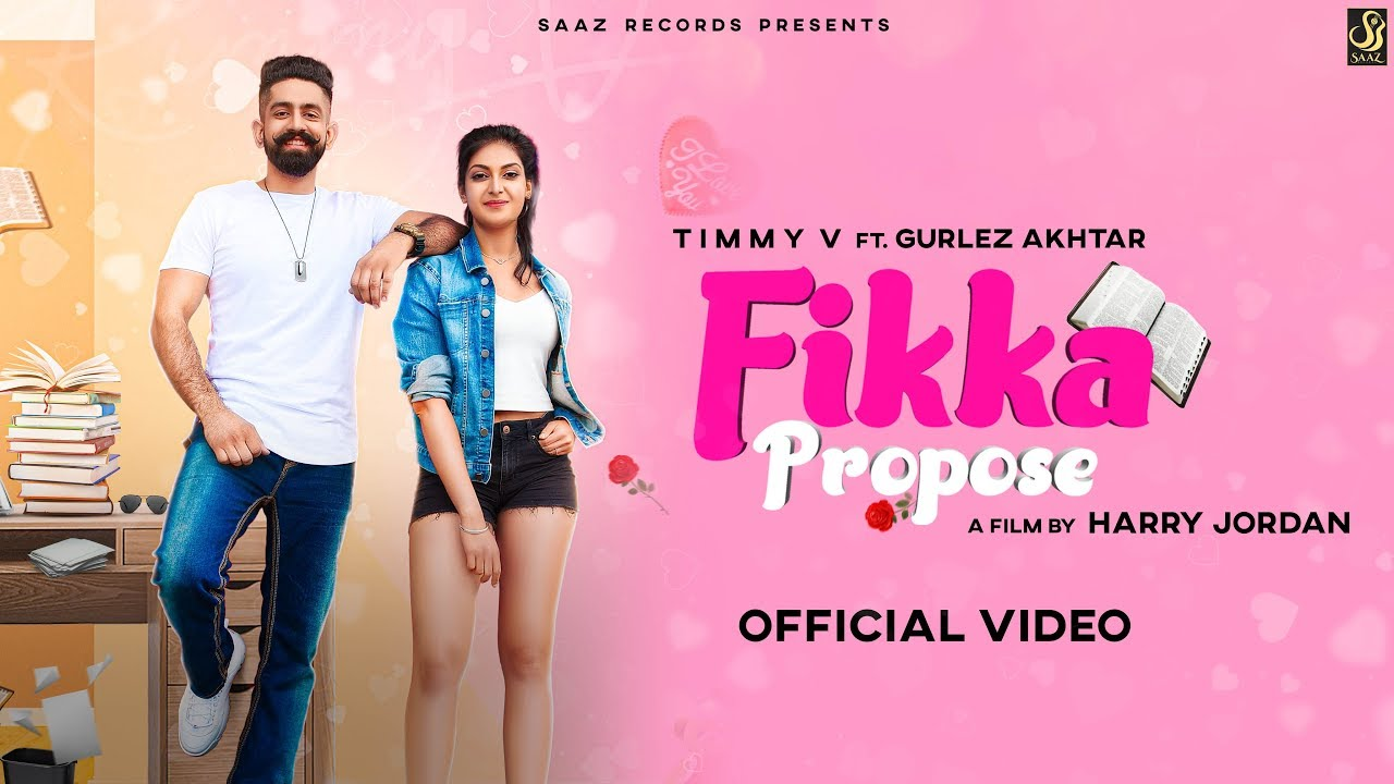 Timmy V ft Gurlej Akhtar – Fikka Propose