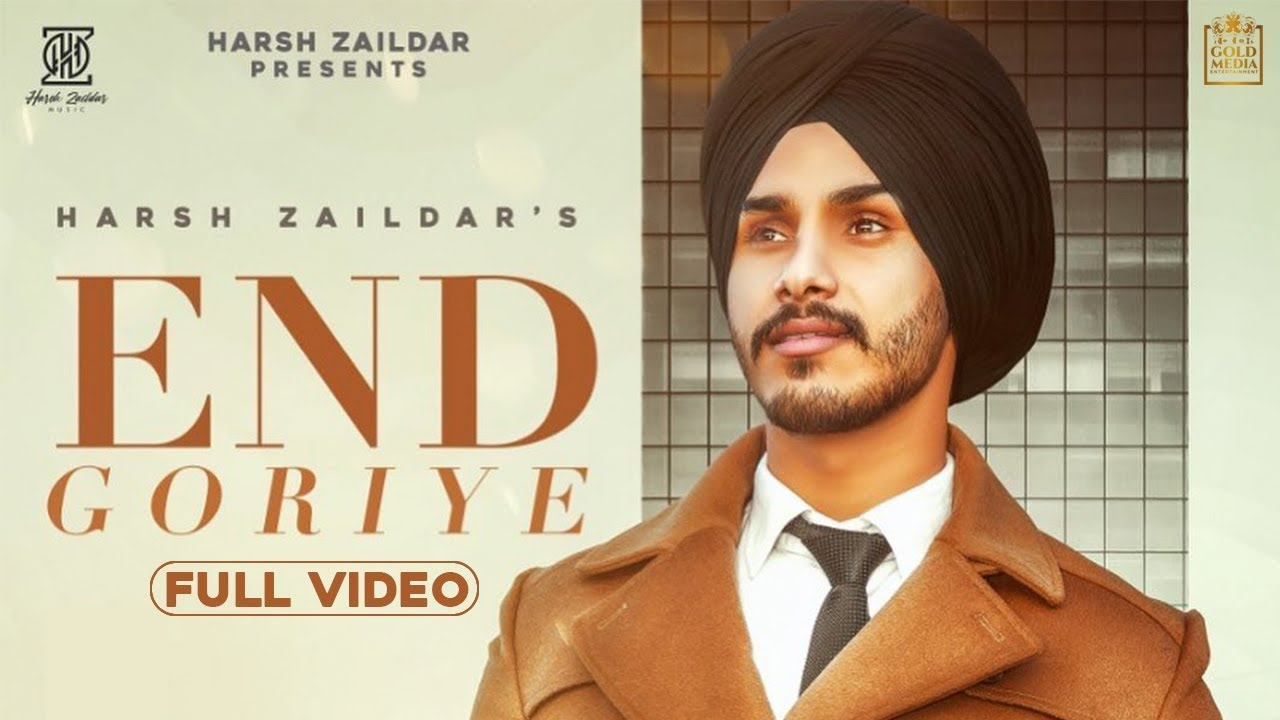 Harsh Zaildar ft Preet Hundal – End Goriye
