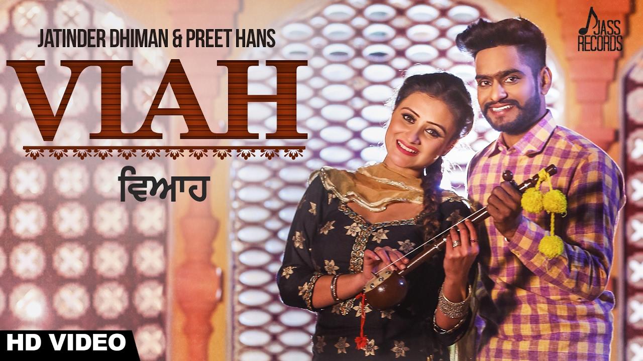 Jatinder Dhiman & Preet Hans – Viah