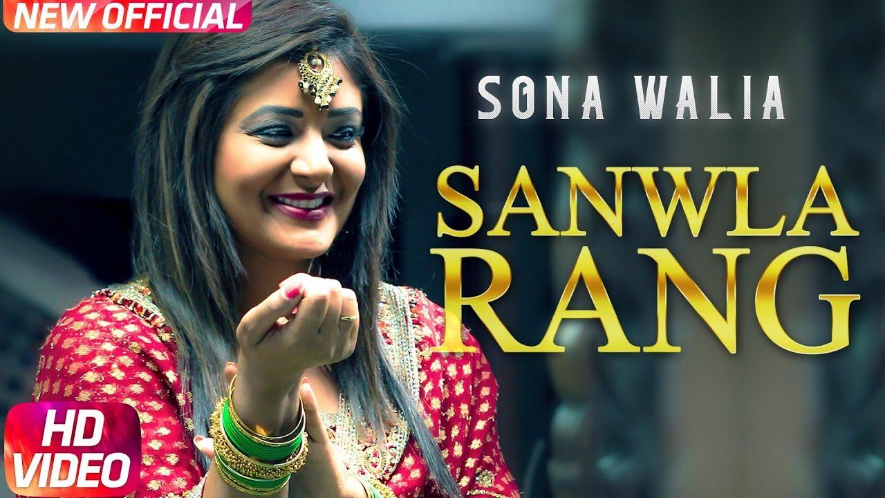 Sona Walia ft Desi Routz – Sanwla Rang