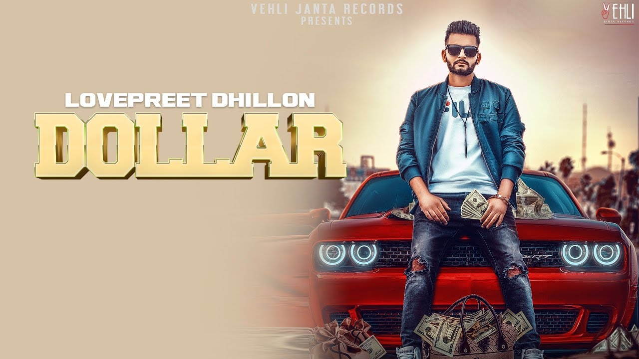 Lovepreet Dhillon ft Game Changerz – Dollar