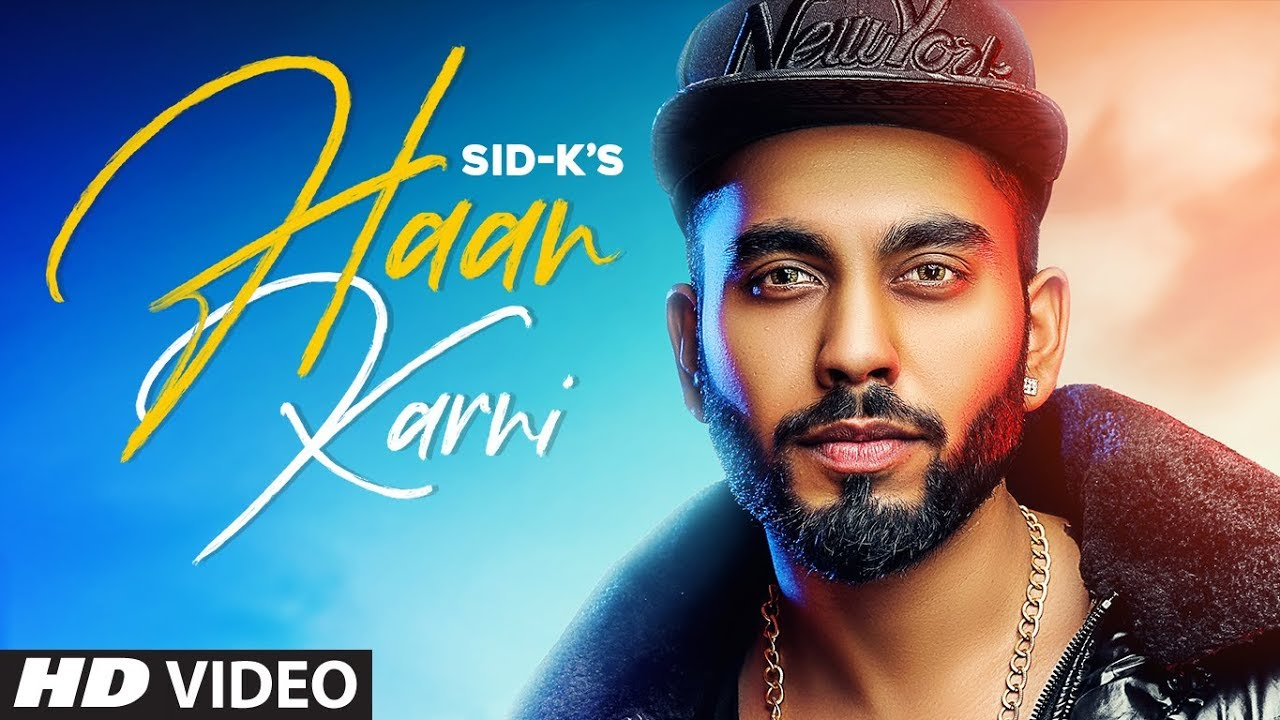 Sid-K – Haan Karni