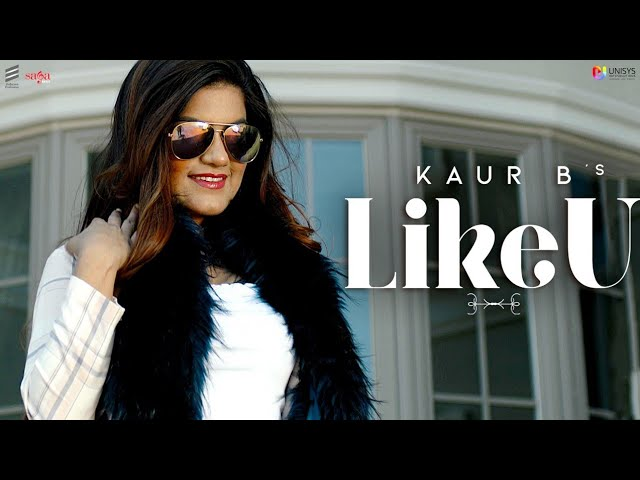 Kaur B ft Hunterz – Like U