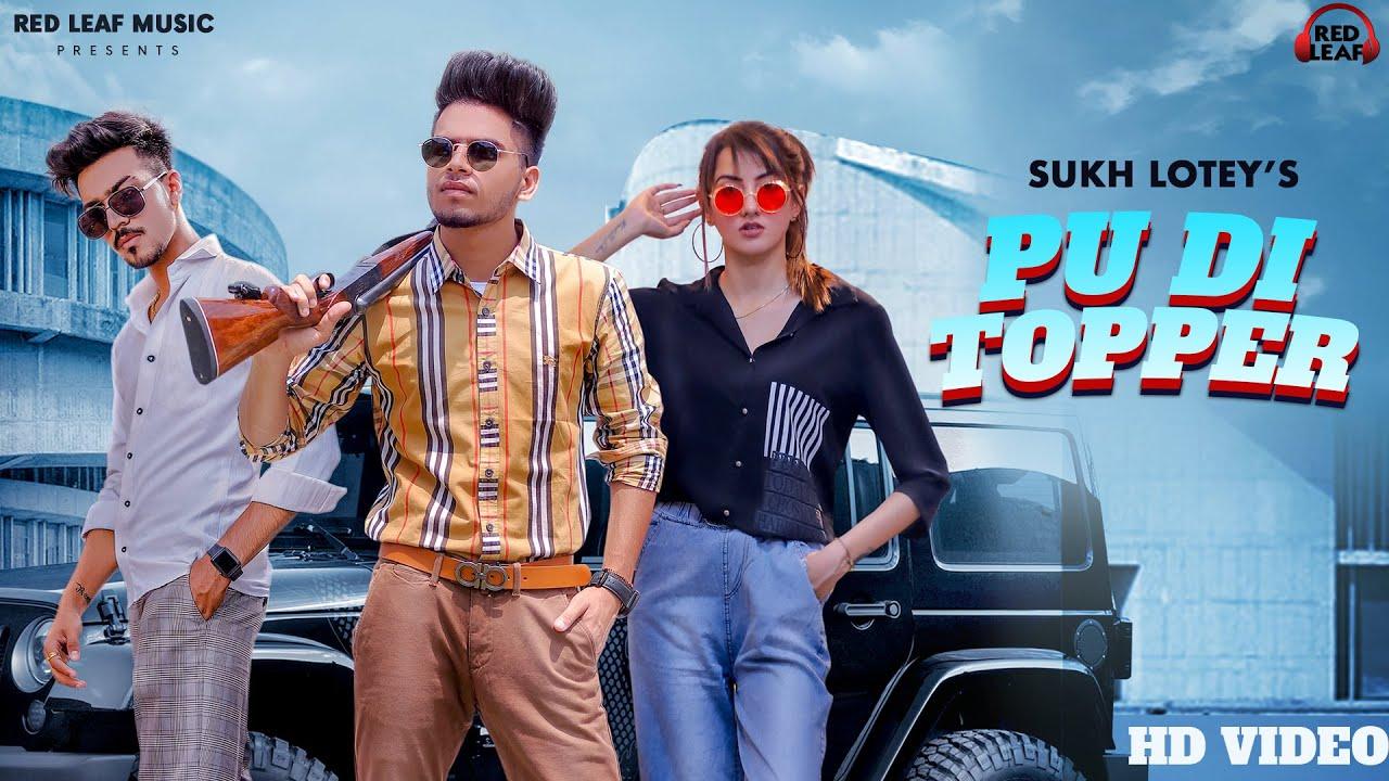Sukh Lotey ft N Vee – Pu Di Topper