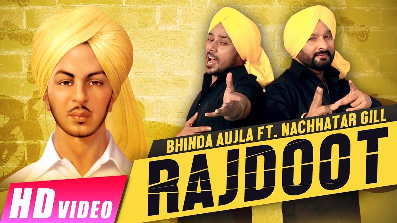 Bhinda Aujla ft Nachhatar Gill – Rajdoot