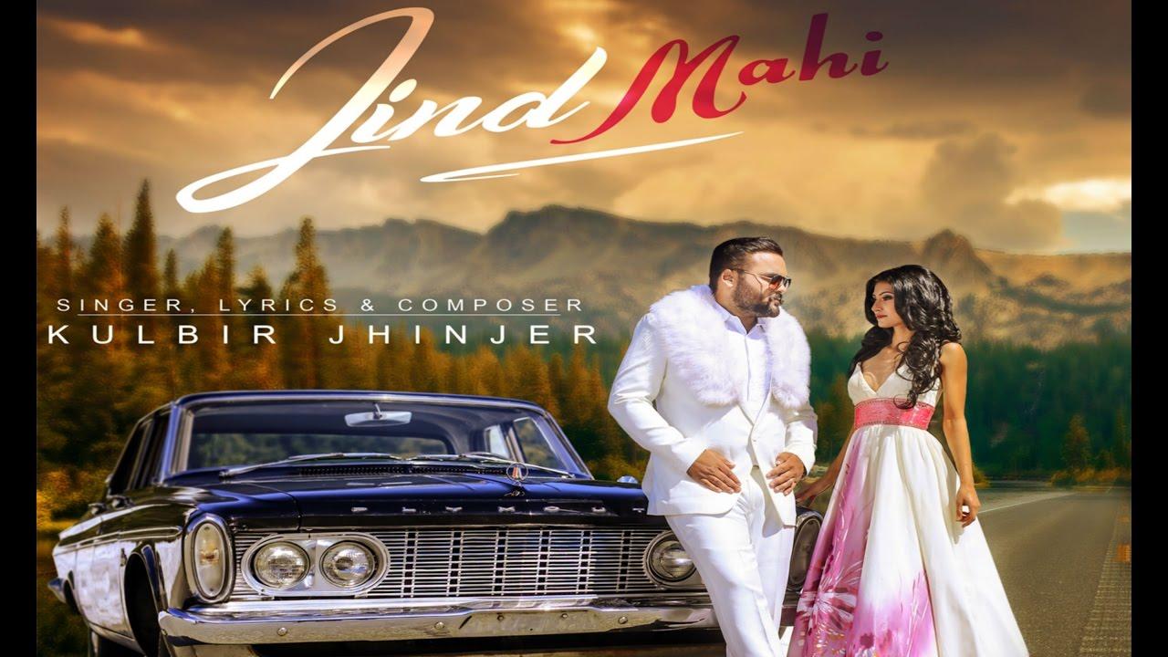 Kulbir Jhinjer – Jind Mahi