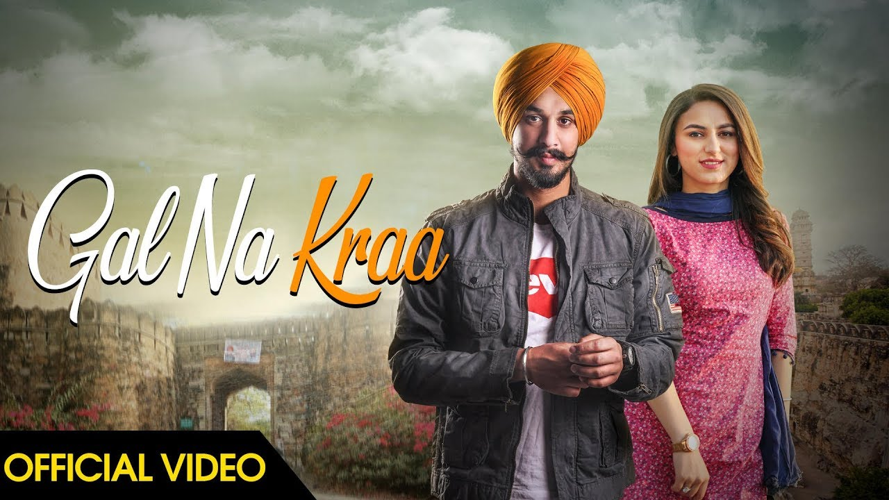 Kamal Hayer ft Bob – Gal Na Kra