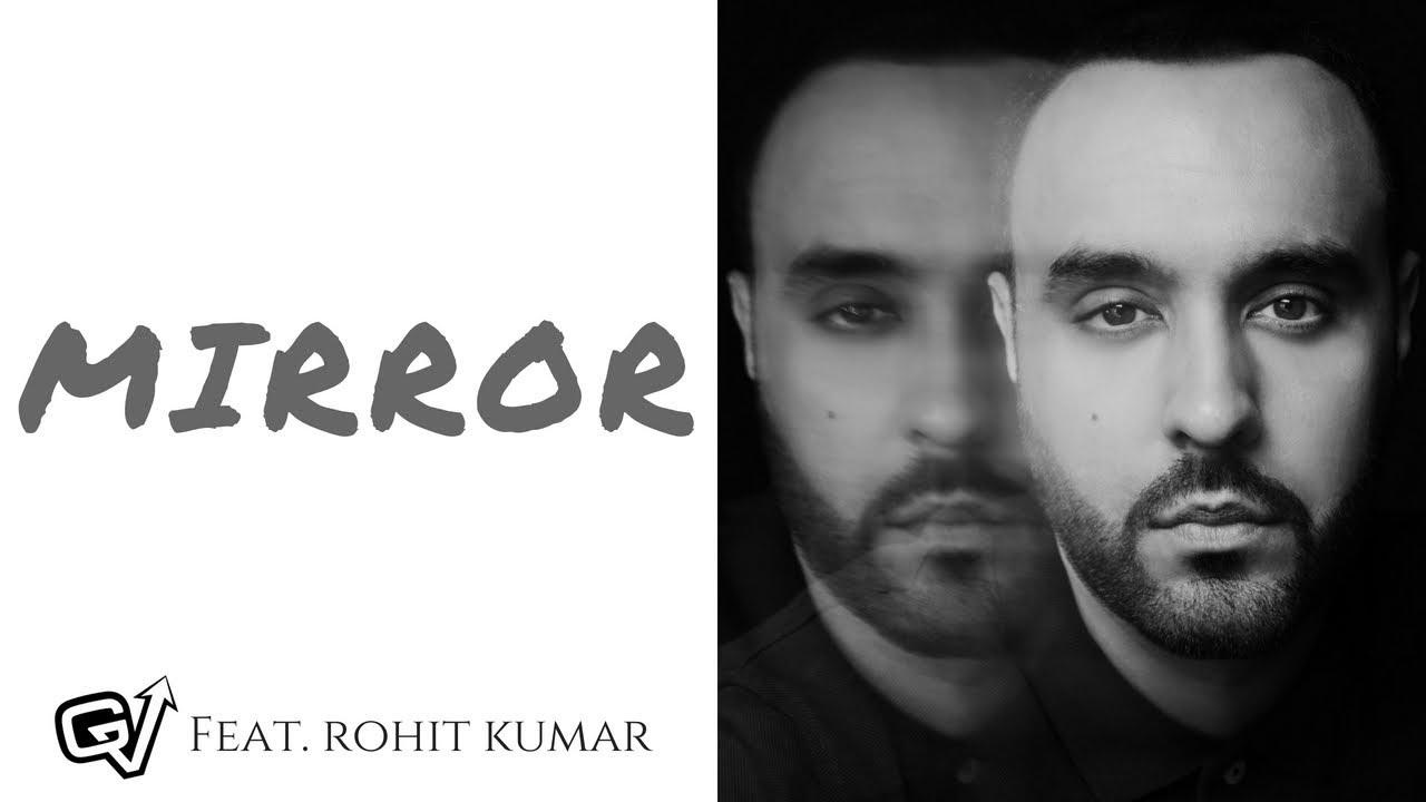GV ft Rohit Kumar – Mirror