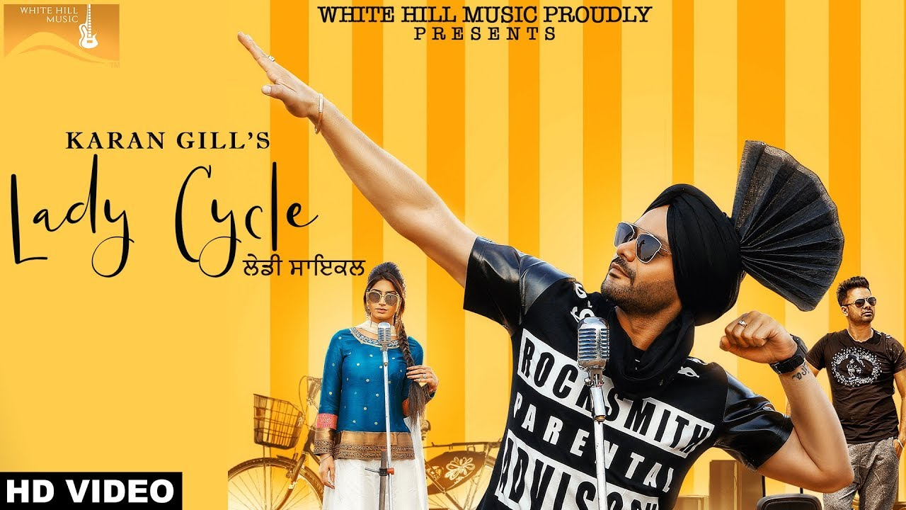 Karan Gill ft Baljeet Jyoti – Lady Cycle