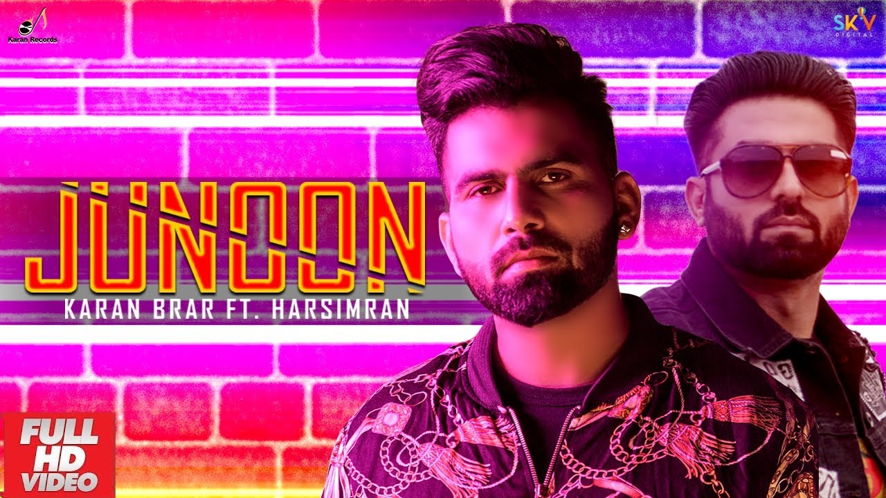 Karan Brar ft Harsimran & Game Changerz – Junoon