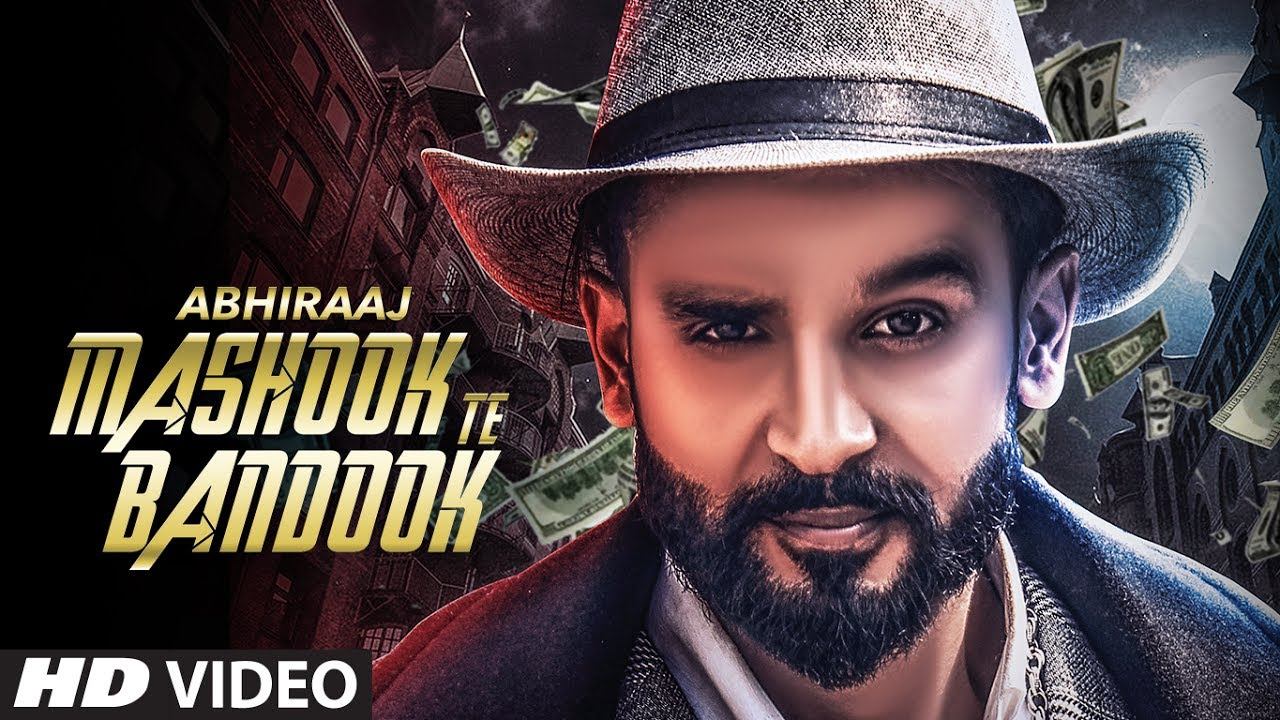 Abhiraaj ft Mr. Vgrooves – Mashook Te Bandook