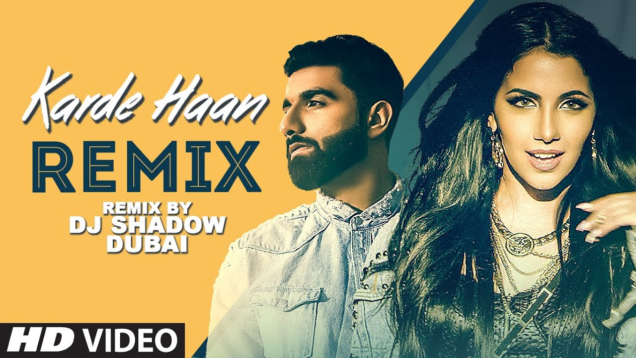 Rameet Sandhu – Karde Haan (DJ Shadow Dubai Remix)
