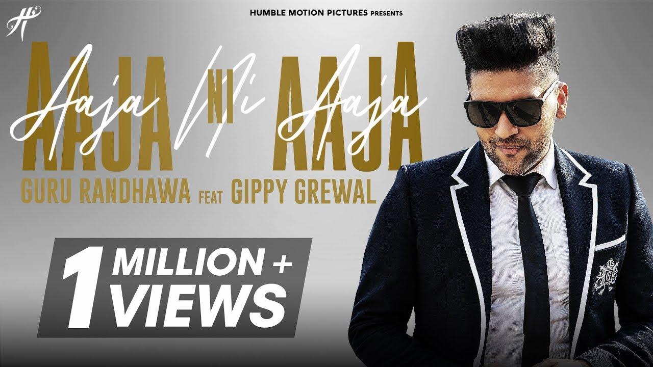 Guru Randhawa ft Gippy Grewal – Aaja Ni Aaja