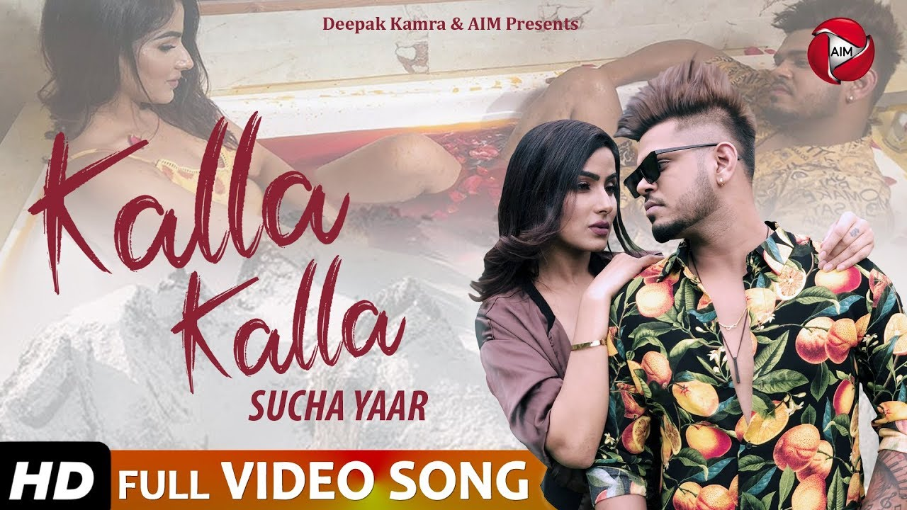 Sucha Yaar ft Sharry Nexus – Kalla Kalla