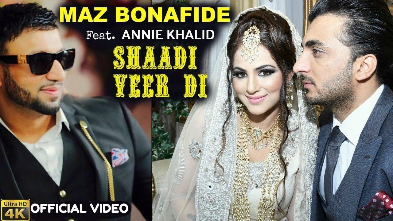 Maz Bonafide ft Annie Khalid – Shaadi Veer Di