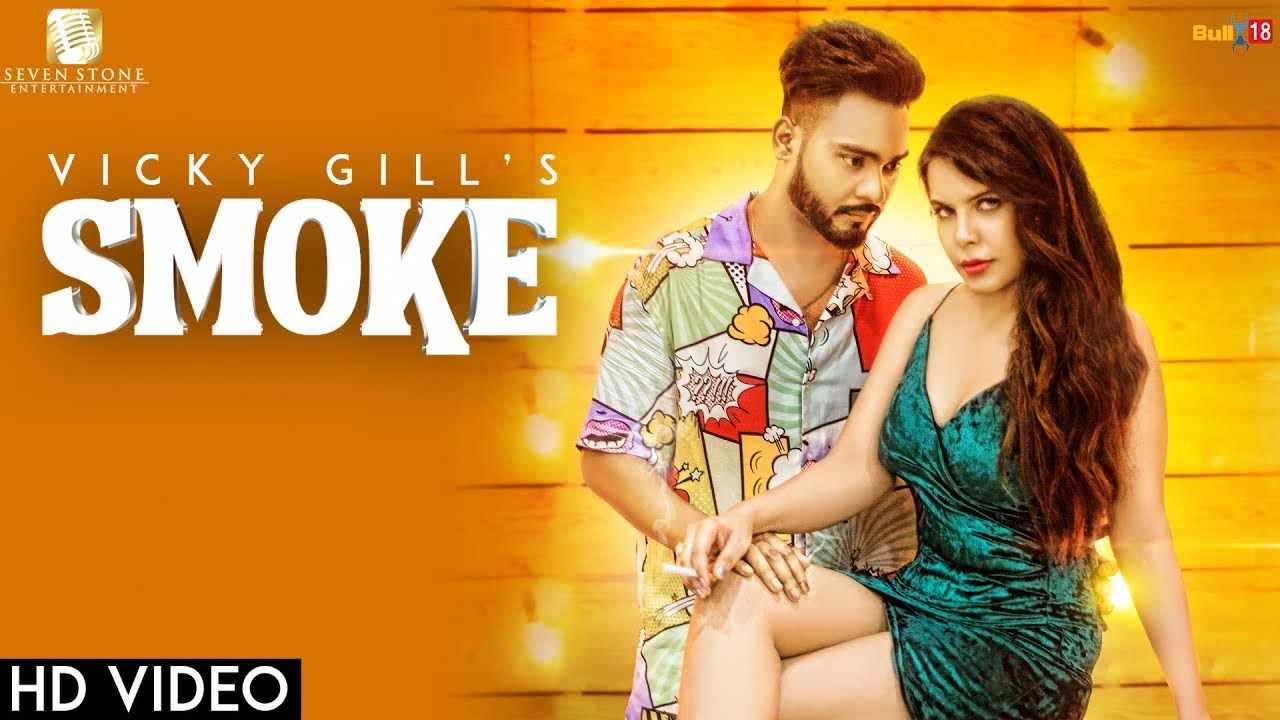 Vicky Gill ft Jaymeet – Smoke