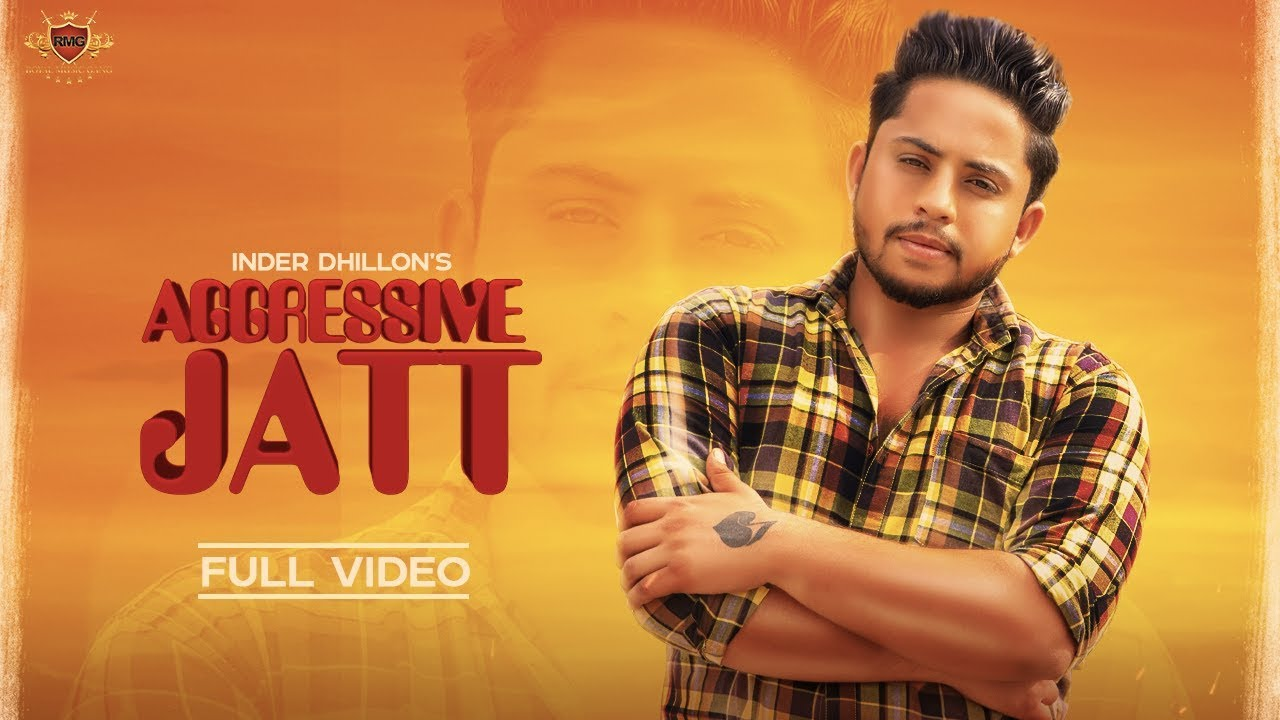 Inder Dhillon – Aggressive Jatt