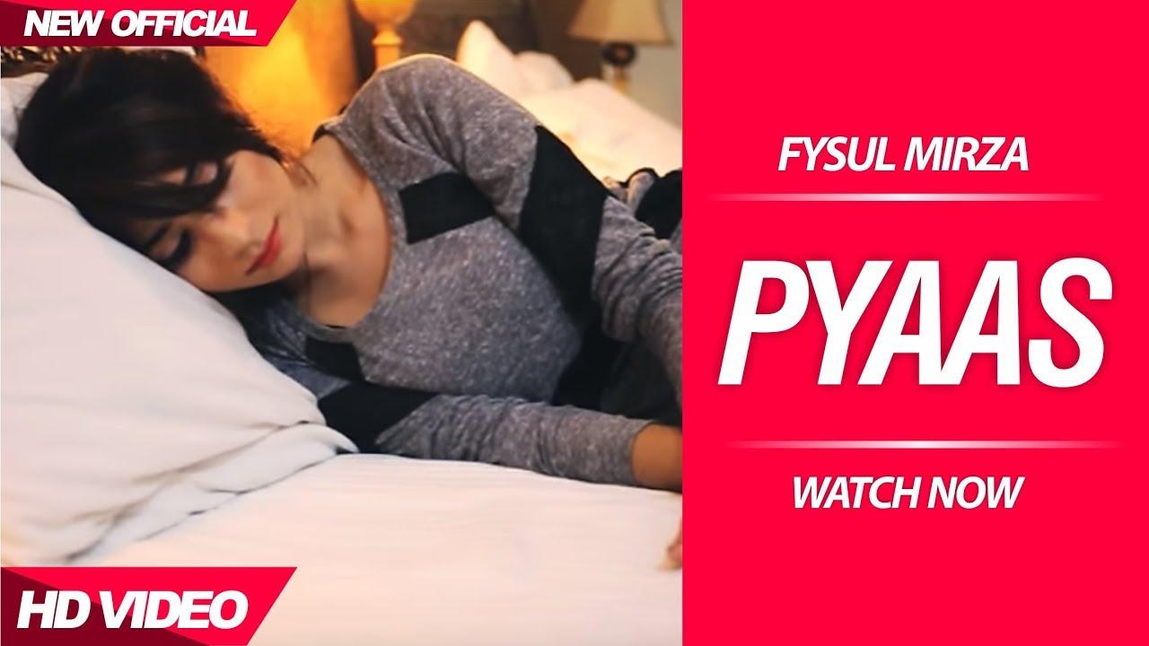 Fysul Mirza ft Ravi RBS – Pyaas