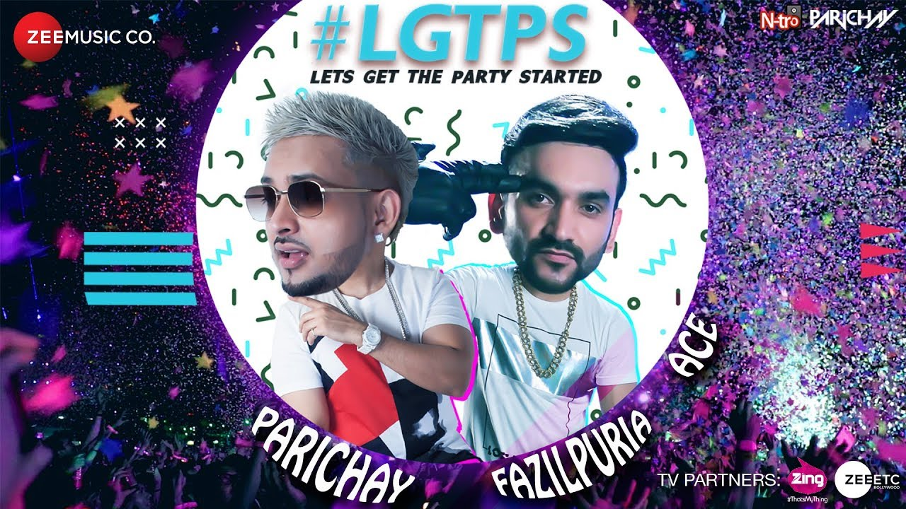 Parichay ft Fazilpuria & Ace – Let's Get The Party Started