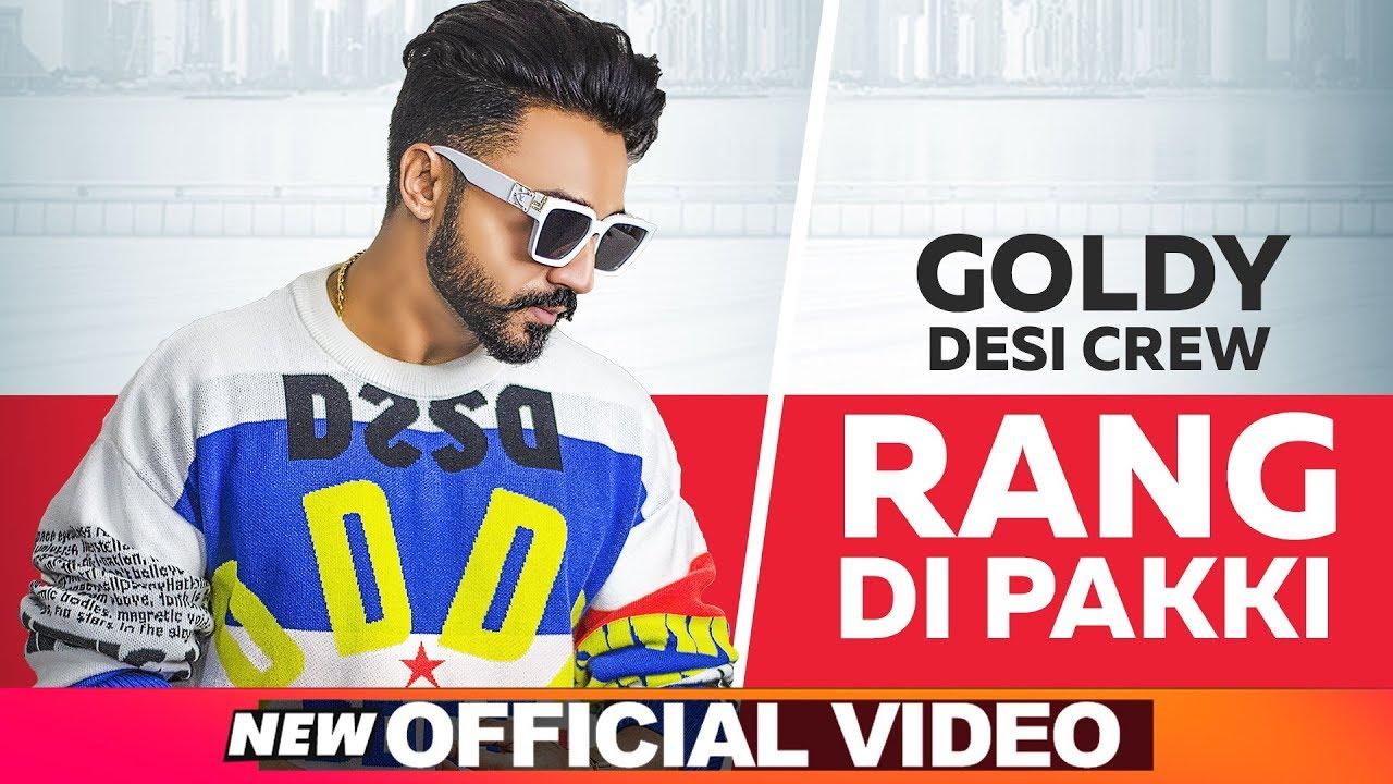 Goldy Desi Crew – Rang Di Pakki