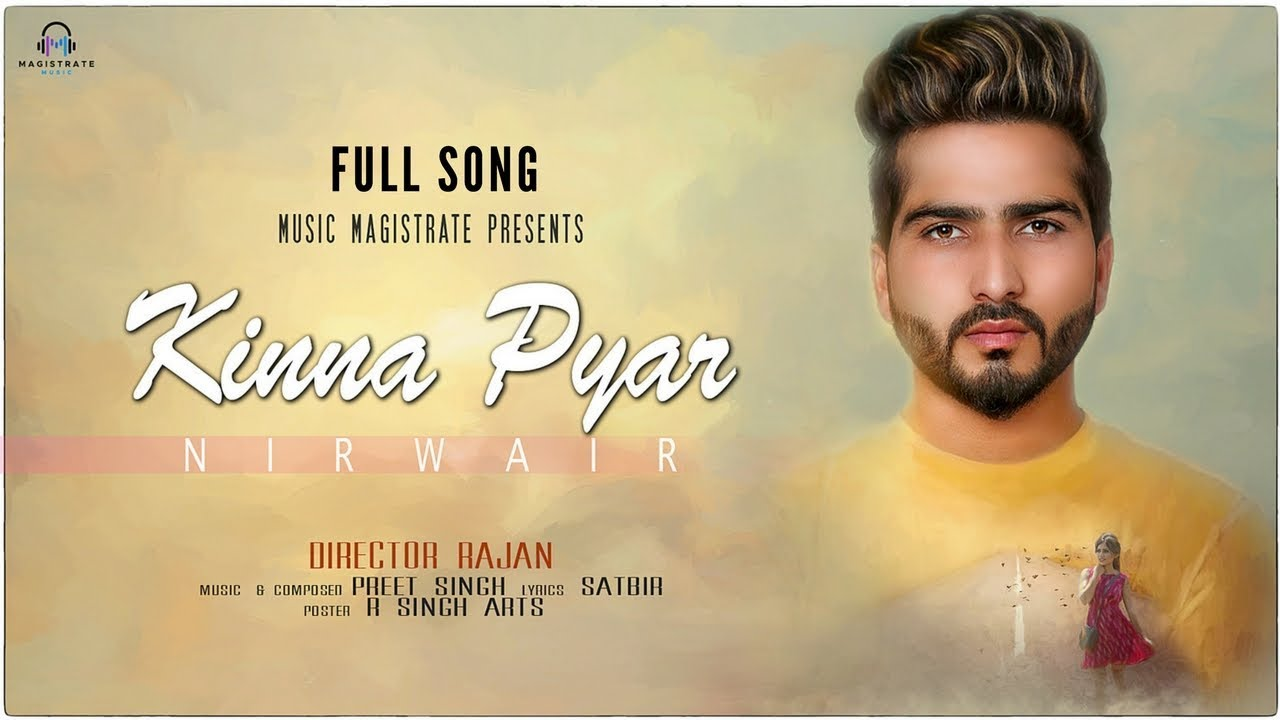 Nirwair – Kinna Pyar