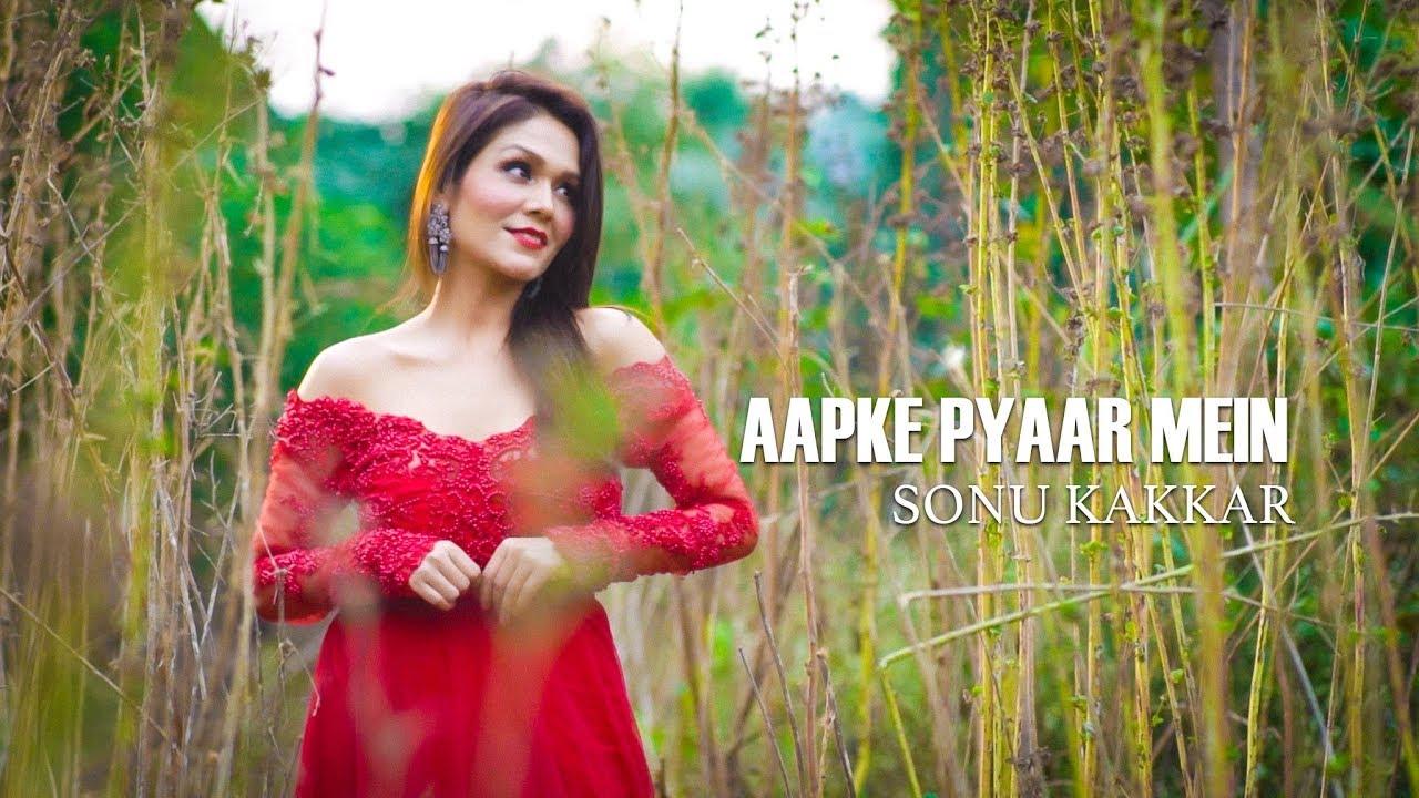 Sonu Kakkar – Aapke Pyaar Mein