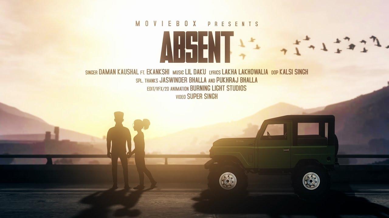 Daman Kaushal ft Lil Daku – Absent